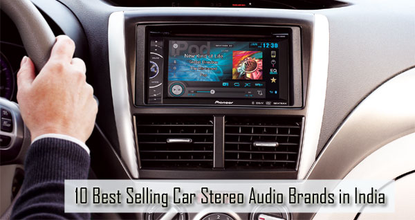 Car Stereo Audio Brands in India
