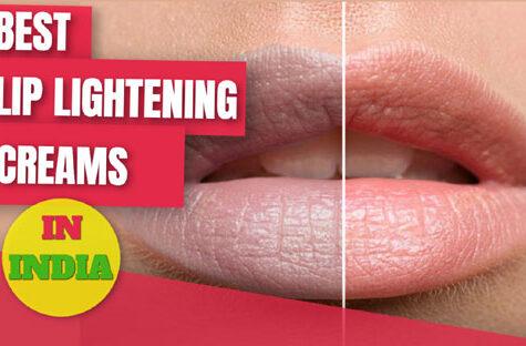 Best Selling Lip Lightening Creams in India